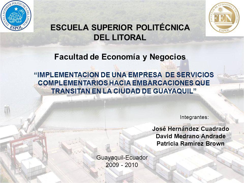 IMPLEMENTACION DE UNA EMPRESA DE SERVICIOS COMPLEMENTARIOS HACIA EMBARCACIONES QUE TRANSITAN EN LA CIUDAD DE GUAYAQUIL José Hernández Cuadrado David M