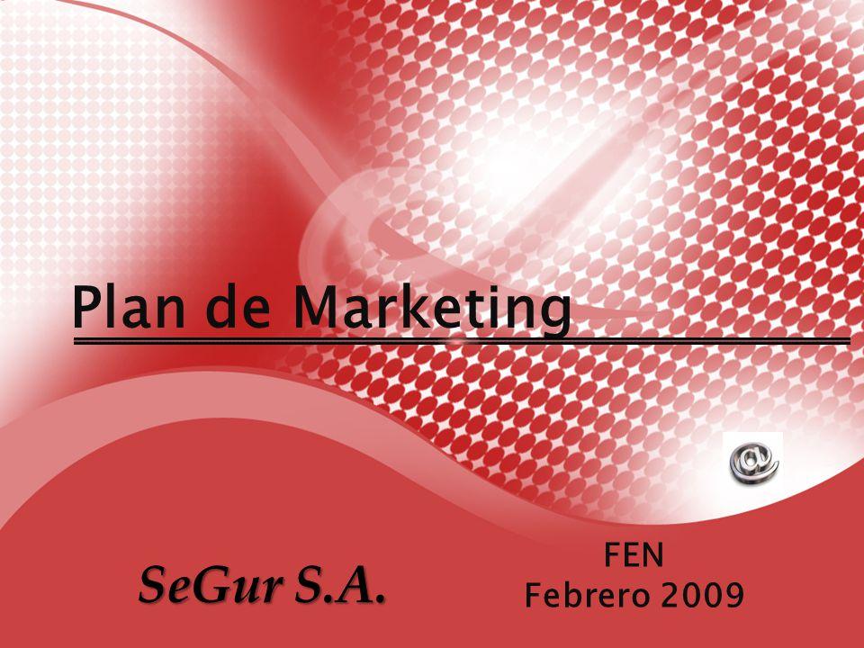 Plan de Marketing FEN Febrero 2009 SeGur S.A.