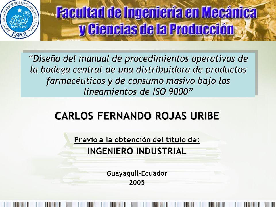 Diseño del manual de procedimientos operativos de la bodega central de una distribuidora de productos farmacéuticos y de consumo masivo bajo los linea