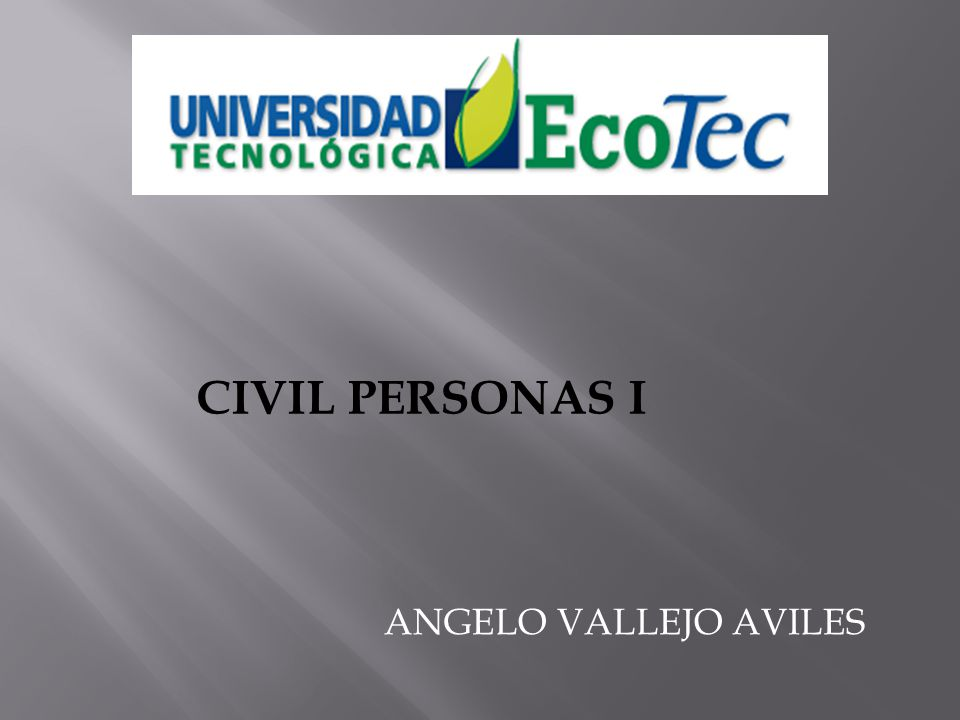 ANGELO VALLEJO AVILES CIVIL PERSONAS I