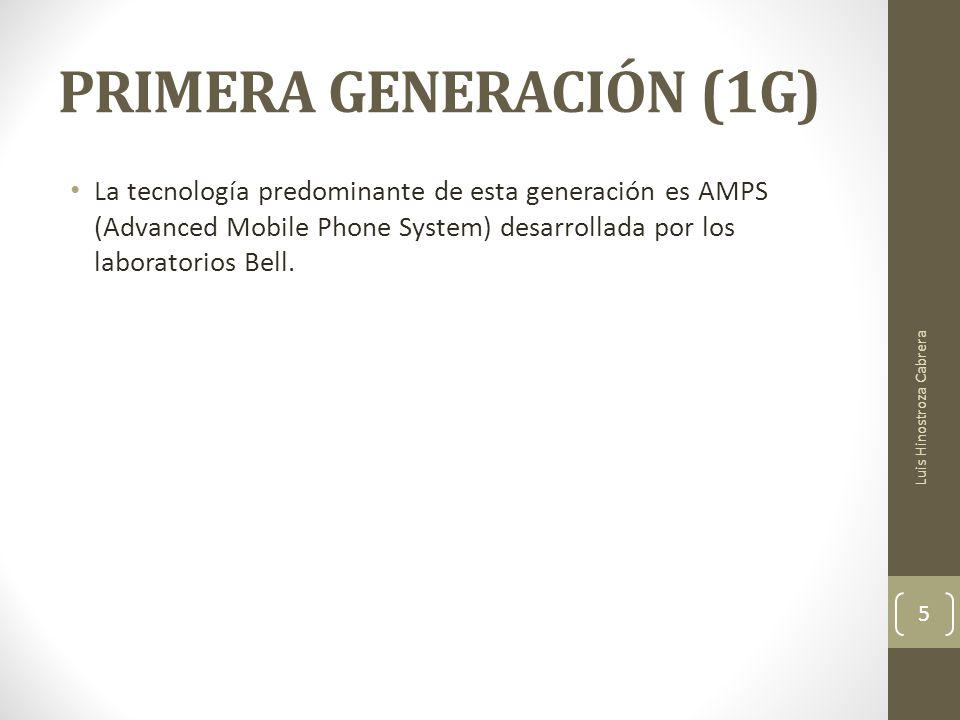 PRIMERA GENERACIÓN (1G) La tecnología predominante de esta generación es AMPS (Advanced Mobile Phone System) desarrollada por los laboratorios Bell.