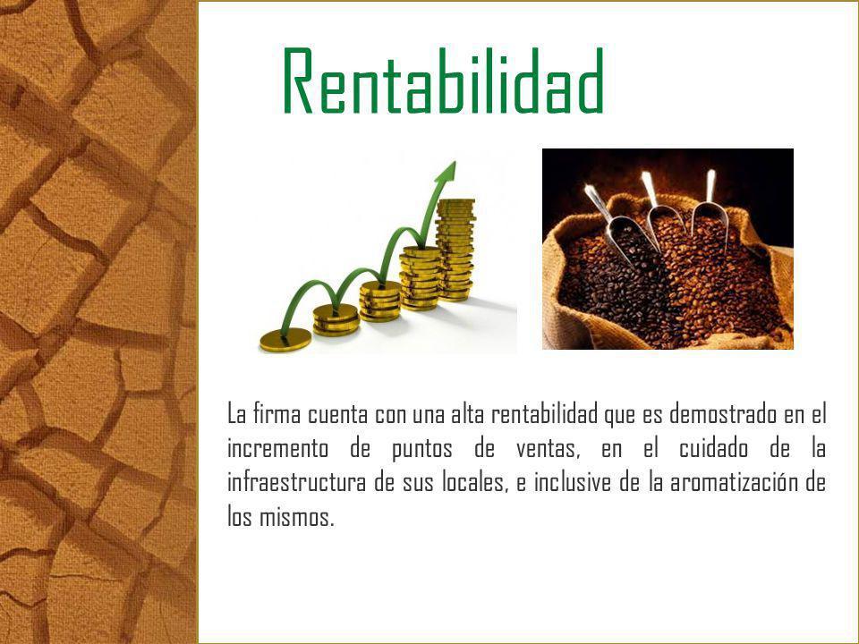 Rentabilidad La firma cuenta con una alta rentabilidad que es demostrado en el incremento de puntos de ventas, en el cuidado de la infraestructura de
