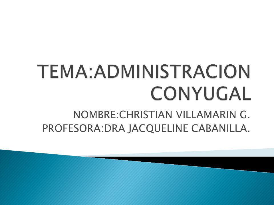 NOMBRE:CHRISTIAN VILLAMARIN G. PROFESORA:DRA JACQUELINE CABANILLA.