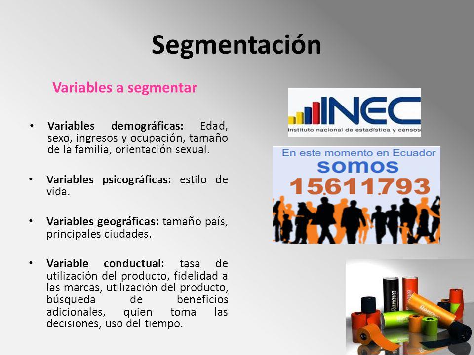 Segmentación Variables a segmentar Variables demográficas: Edad, sexo, ingresos y ocupación, tamaño de la familia, orientación sexual. Variables psico