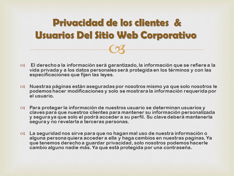 El derecho a la información será garantizado, la información que se refiere a la vida privada y a los datos personales será protegida en los términos