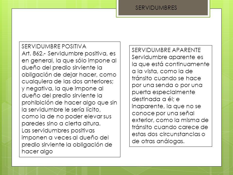 SERVIDUMBRES De las servidumbres naturales y voluntarias Art.
