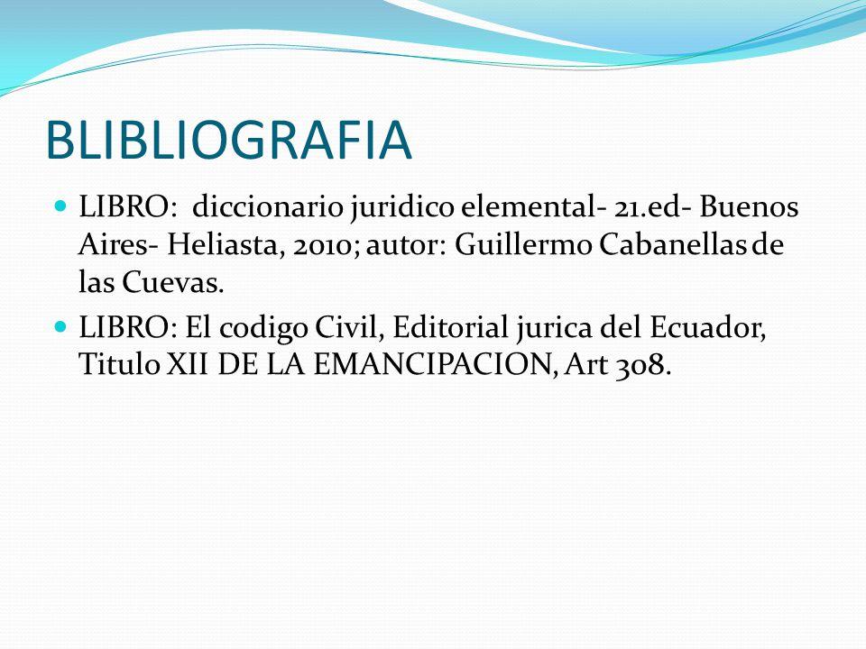 BLIBLIOGRAFIA LIBRO: diccionario juridico elemental- 21.ed- Buenos Aires- Heliasta, 2010; autor: Guillermo Cabanellas de las Cuevas. LIBRO: El codigo