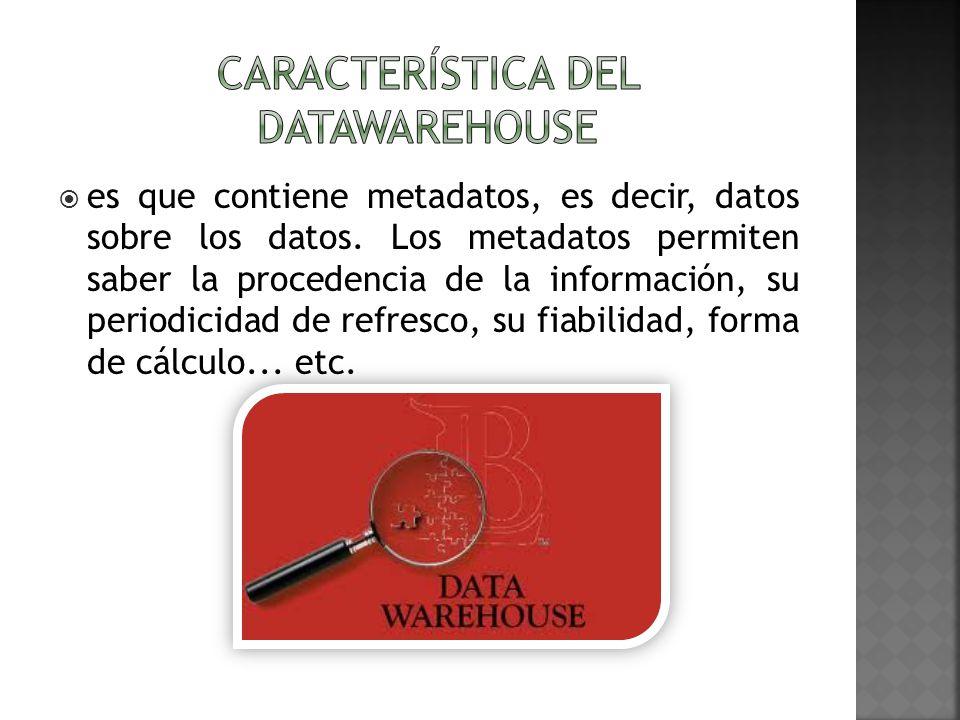 es que contiene metadatos, es decir, datos sobre los datos. Los metadatos permiten saber la procedencia de la información, su periodicidad de refresco