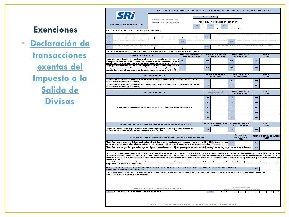 Exenciones Declaración de transacciones exentas del Impuesto a la Salida de Divisas Declaración de transacciones exentas del Impuesto a la Salida de Divisas