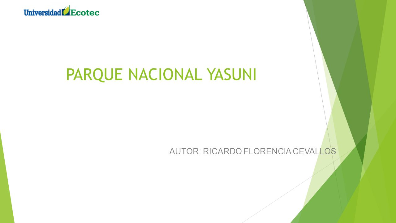 PARQUE NACIONAL YASUNI AUTOR: RICARDO FLORENCIA CEVALLOS