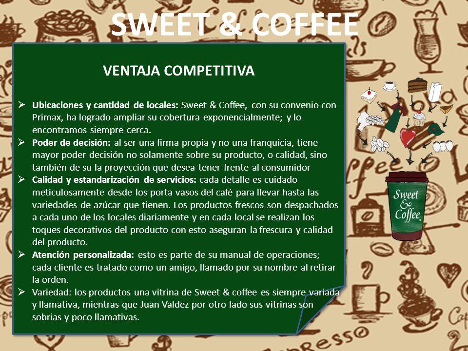 SWEET & COFFEE VENTAJA COMPETITIVA Ubicaciones y cantidad de locales: Sweet & Coffee, con su convenio con Primax, ha logrado ampliar su cobertura expo