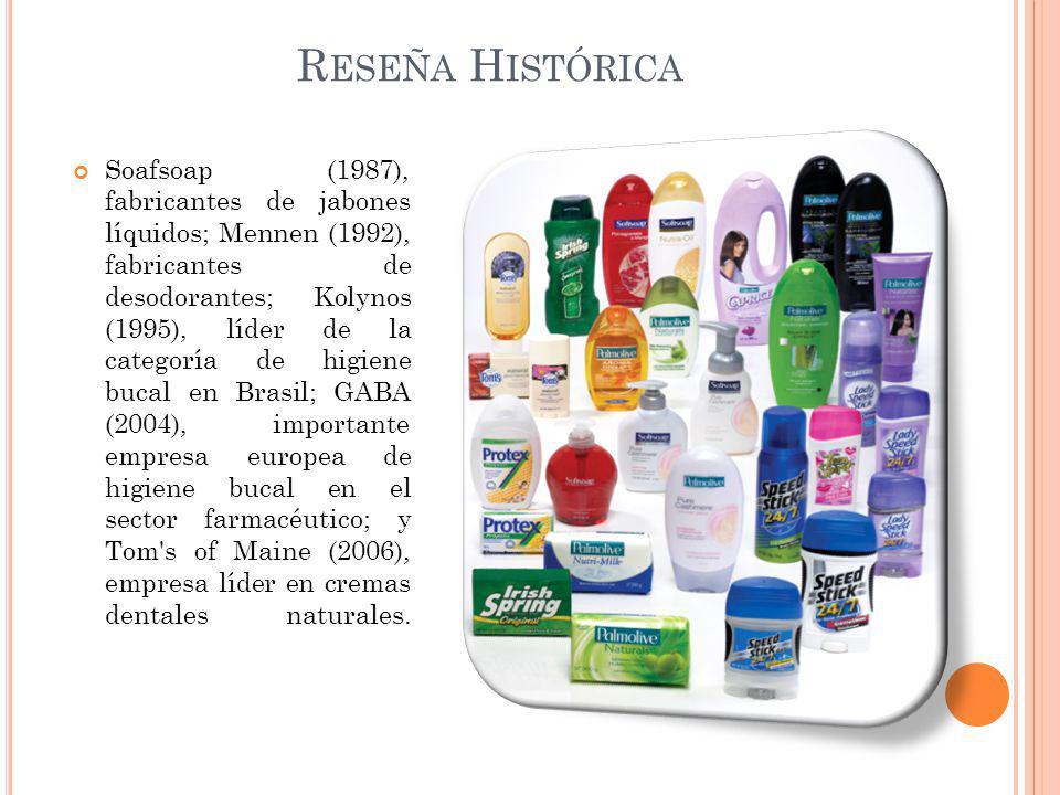 Soafsoap (1987), fabricantes de jabones líquidos; Mennen (1992), fabricantes de desodorantes; Kolynos (1995), líder de la categoría de higiene bucal e