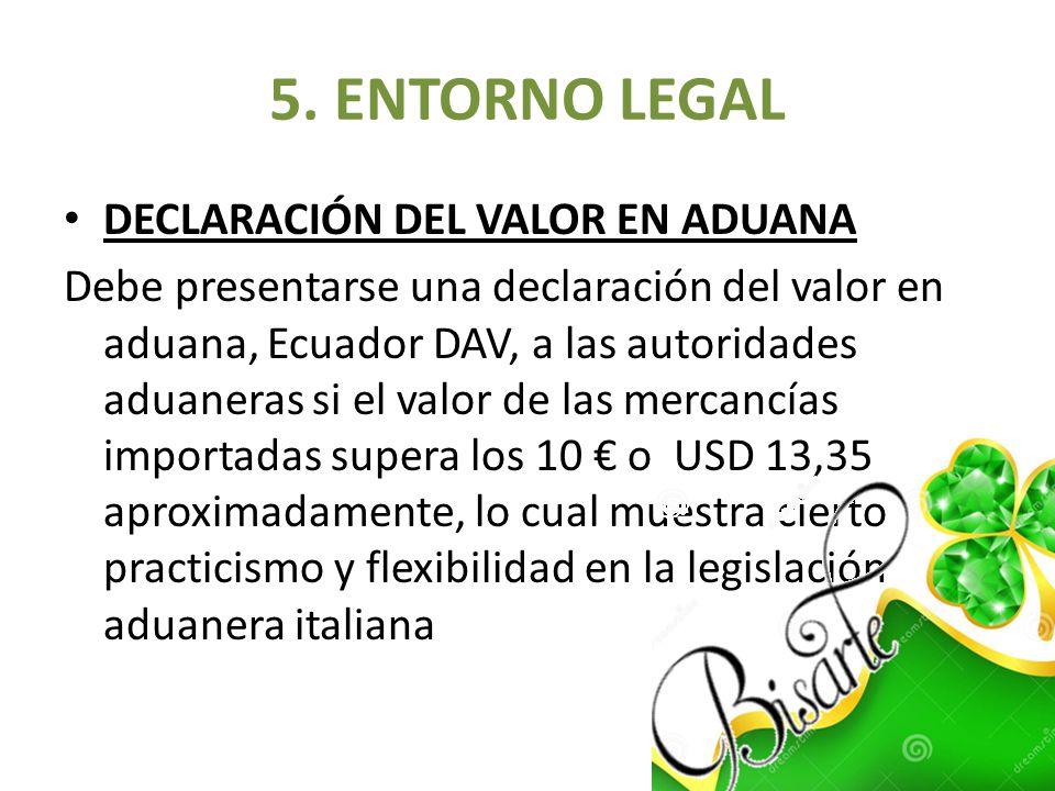 DECLARACIÓN DEL VALOR EN ADUANA Debe presentarse una declaración del valor en aduana, Ecuador DAV, a las autoridades aduaneras si el valor de las merc