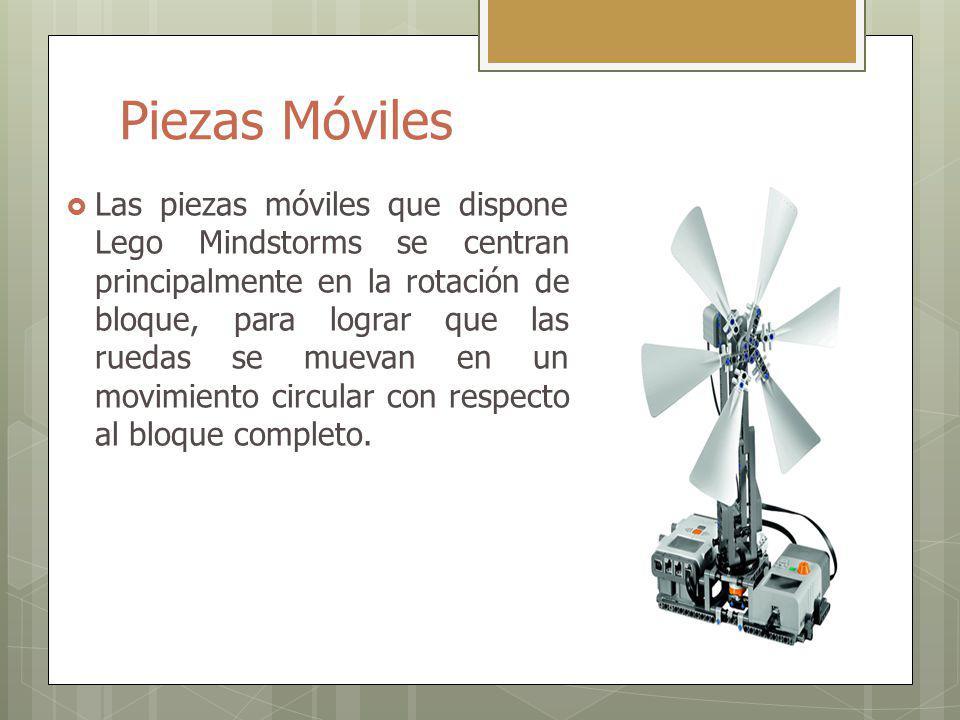 Piezas Móviles Las piezas móviles que dispone Lego Mindstorms se centran principalmente en la rotación de bloque, para lograr que las ruedas se muevan en un movimiento circular con respecto al bloque completo.