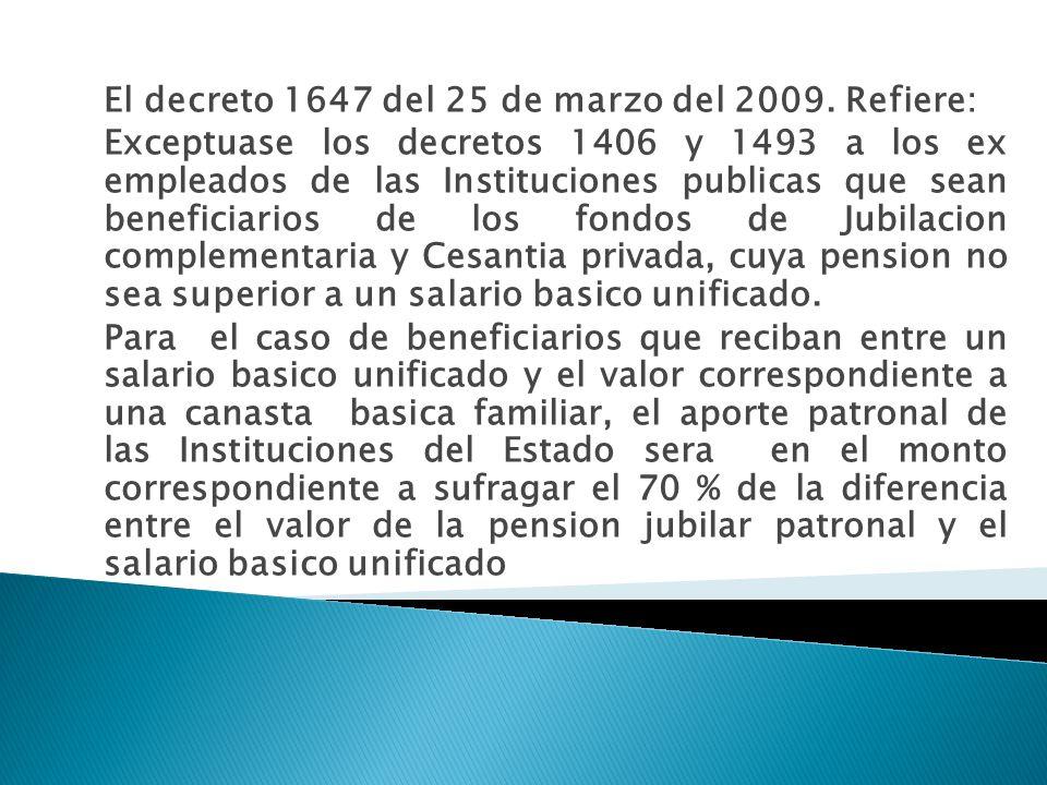 El decreto 1647 del 25 de marzo del 2009.