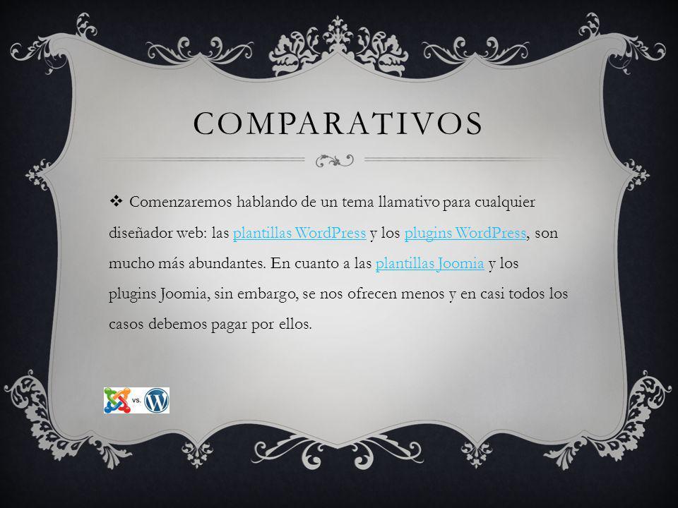 COMPARATIVOS La configuración inicial de uno y otro y que en el caso de WordPress es mucho más sencilla.