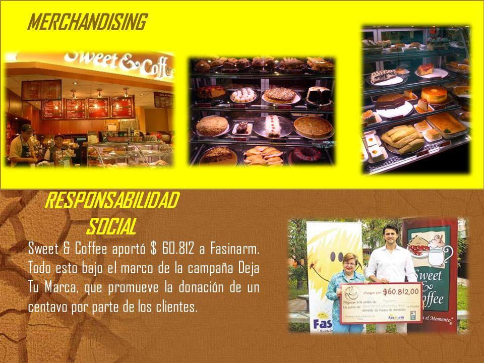 MERCHANDISING RESPONSABILIDAD SOCIAL Sweet & Coffee aportó $ 60.812 a Fasinarm. Todo esto bajo el marco de la campaña Deja Tu Marca, que promueve la d
