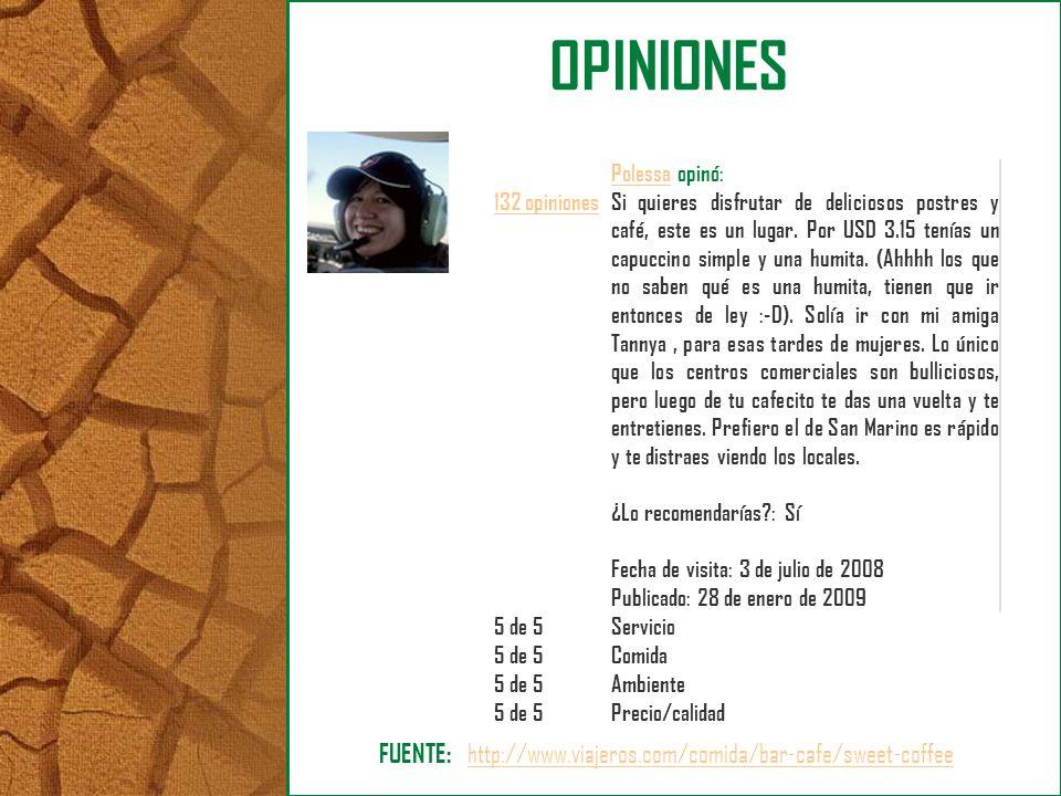 132 opiniones PolessaPolessa opinó: Si quieres disfrutar de deliciosos postres y café, este es un lugar. Por USD 3.15 tenías un capuccino simple y una