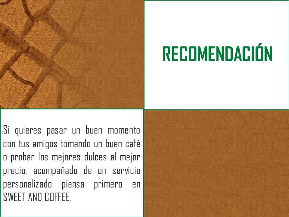 Si quieres pasar un buen momento con tus amigos tomando un buen café o probar los mejores dulces al mejor precio, acompañado de un servicio personaliz