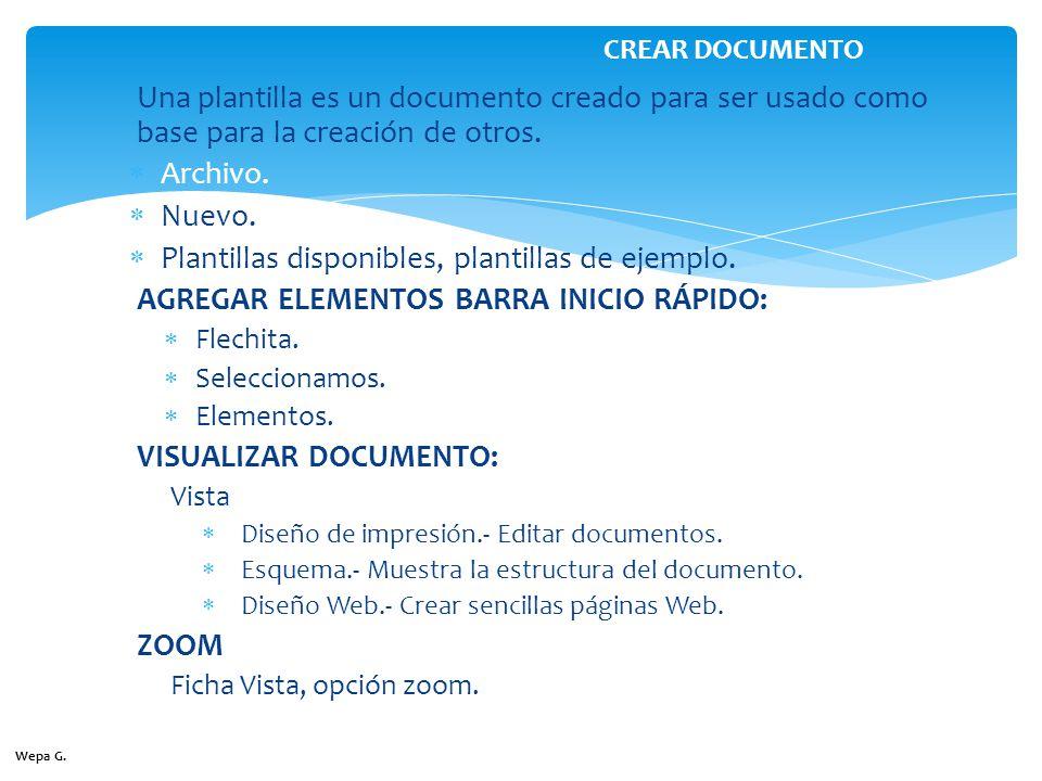 Una plantilla es un documento creado para ser usado como base para la creación de otros. Archivo. Nuevo. Plantillas disponibles, plantillas de ejemplo