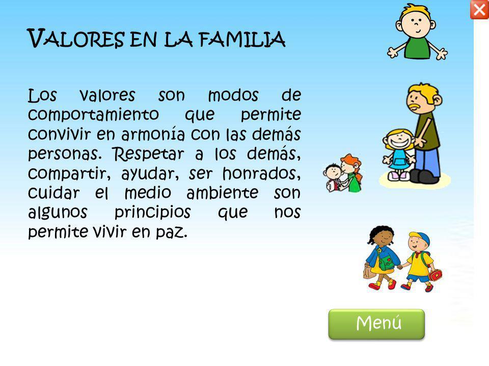 A CTIVIDADES EN LA FAMILIA En familia, podemos realizar muchas actividades. Hay tareas domesticas en las que todas los integrantes de la familia deben