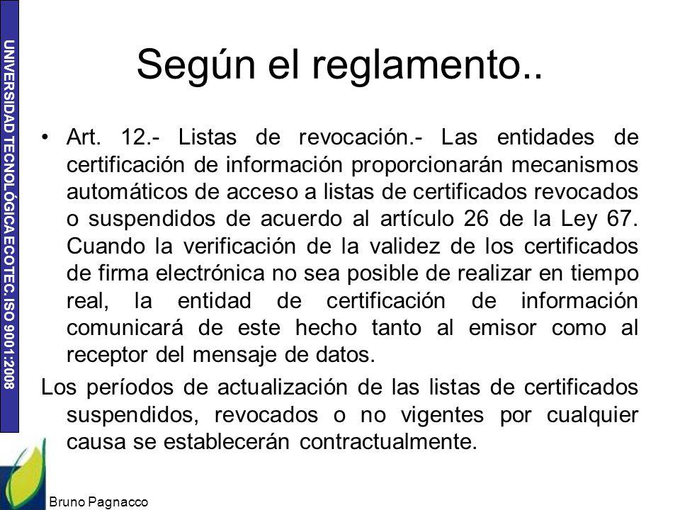 UNIVERSIDAD TECNOLÓGICA ECOTEC.ISO 9001:2008 Según el reglamento..
