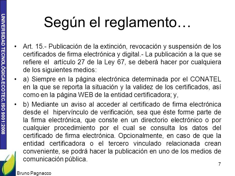 UNIVERSIDAD TECNOLÓGICA ECOTEC.ISO 9001:2008 Según el reglamento… Art.