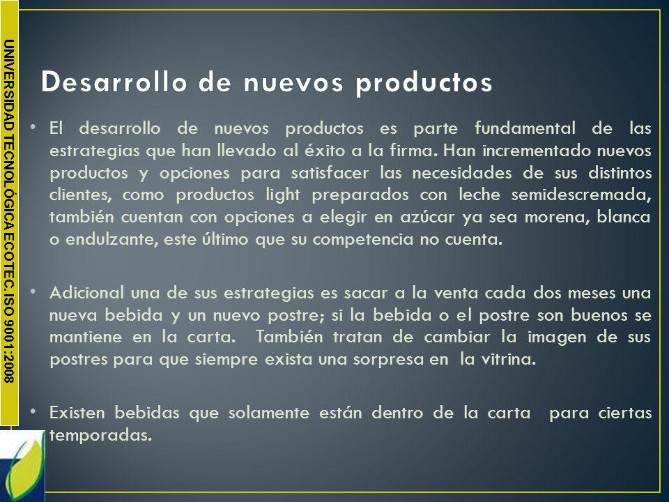 UNIVERSIDAD TECNOLÓGICA ECOTEC. ISO 9001:2008 El desarrollo de nuevos productos es parte fundamental de las estrategias que han llevado al éxito a la