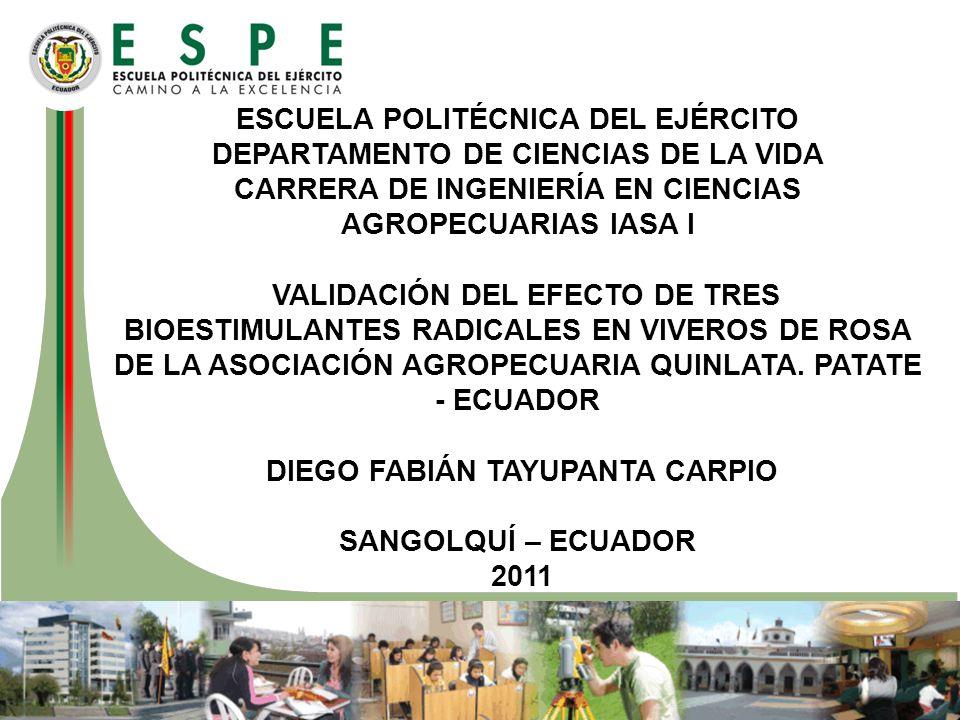 ESCUELA POLITÉCNICA DEL EJÉRCITO DEPARTAMENTO DE CIENCIAS DE LA VIDA CARRERA DE INGENIERÍA EN CIENCIAS AGROPECUARIAS IASA I VALIDACIÓN DEL EFECTO DE T