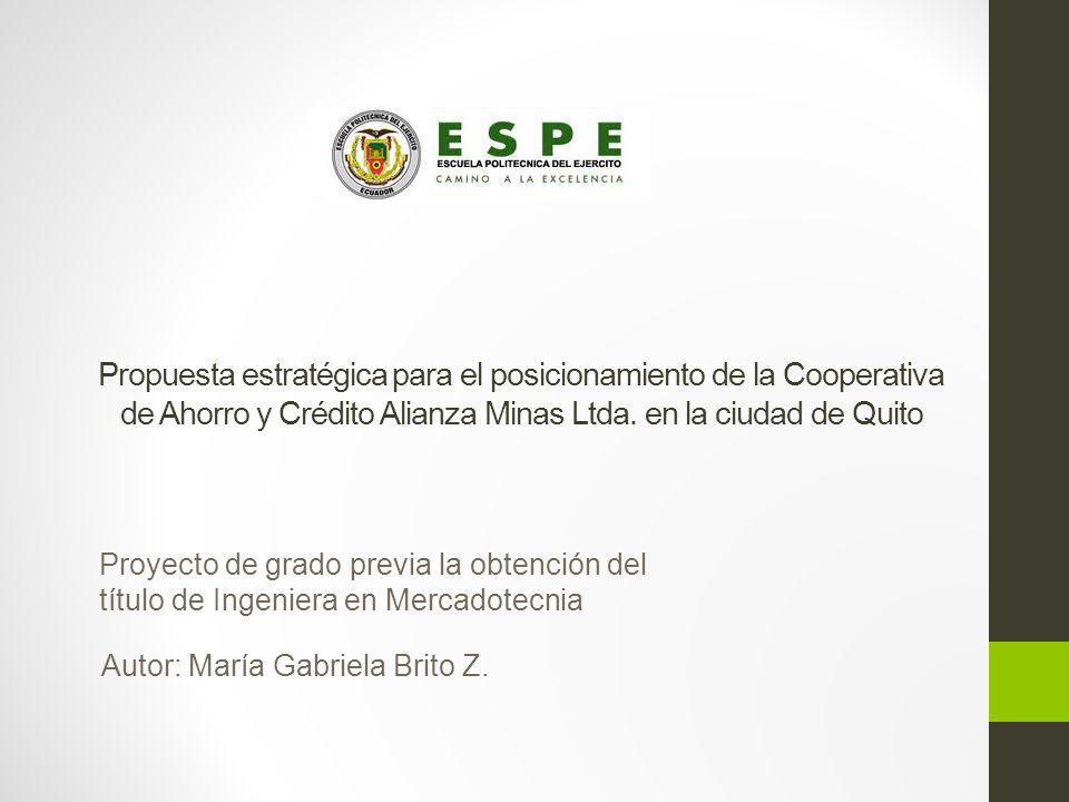 Propuesta estratégica para el posicionamiento de la Cooperativa de Ahorro y Crédito Alianza Minas Ltda.