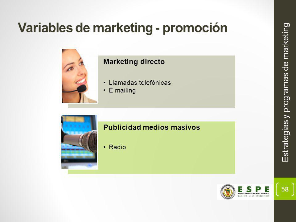 58 Variables de marketing - promoción Estrategias y programas de marketing