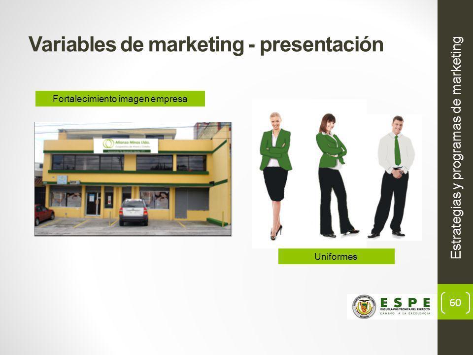 60 Variables de marketing - presentación Estrategias y programas de marketing Fortalecimiento imagen empresa Uniformes