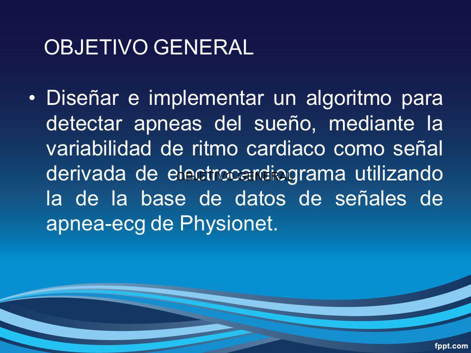 Diseñar e implementar un algoritmo para detectar apneas del sueño, mediante la variabilidad de ritmo cardiaco como señal derivada de electrocardiogram