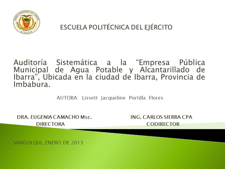 Auditoría Sistemática a la Empresa Pública Municipal de Agua Potable y Alcantarillado de Ibarra, Ubicada en la ciudad de Ibarra, Provincia de Imbabura