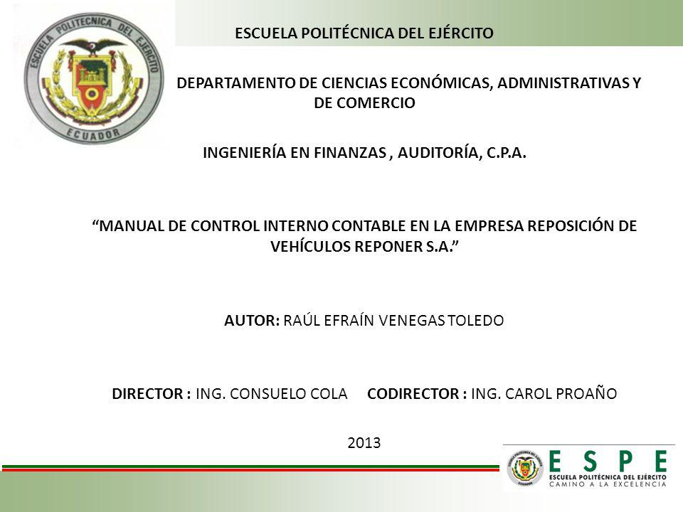 ESCUELA POLITÉCNICA DEL EJÉRCITO DEPARTAMENTO DE CIENCIAS ECONÓMICAS, ADMINISTRATIVAS Y DE COMERCIO INGENIERÍA EN FINANZAS, AUDITORÍA, C.P.A. MANUAL D