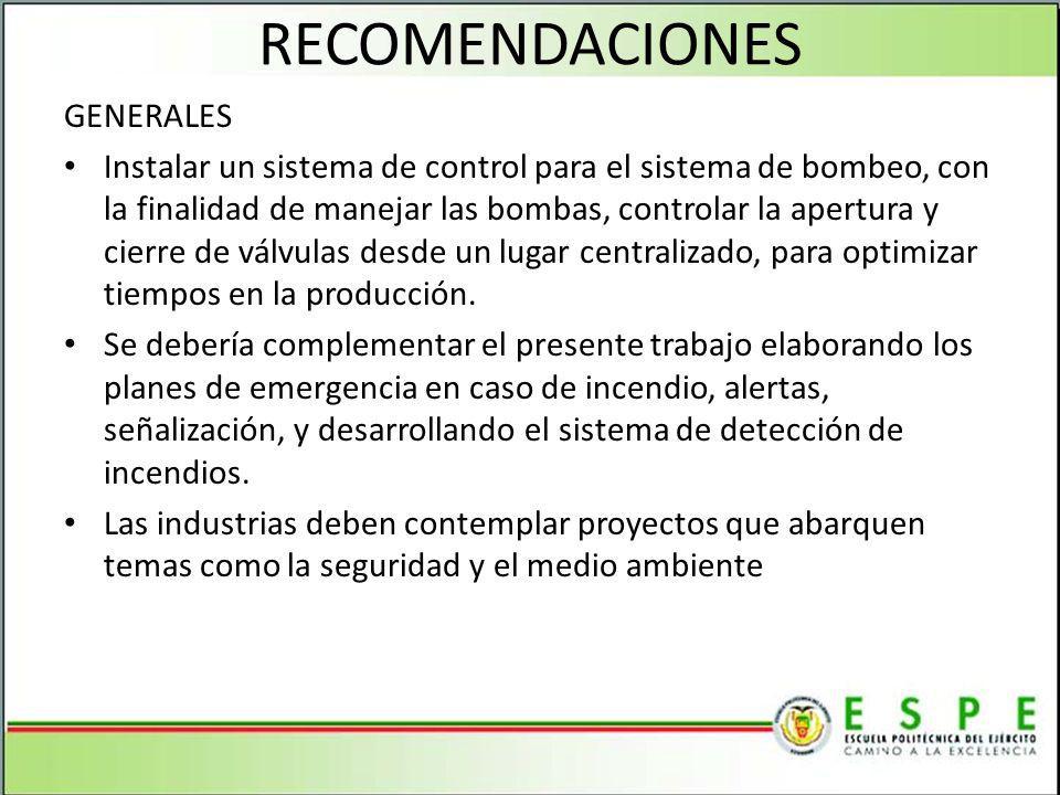 RECOMENDACIONES GENERALES Instalar un sistema de control para el sistema de bombeo, con la finalidad de manejar las bombas, controlar la apertura y ci