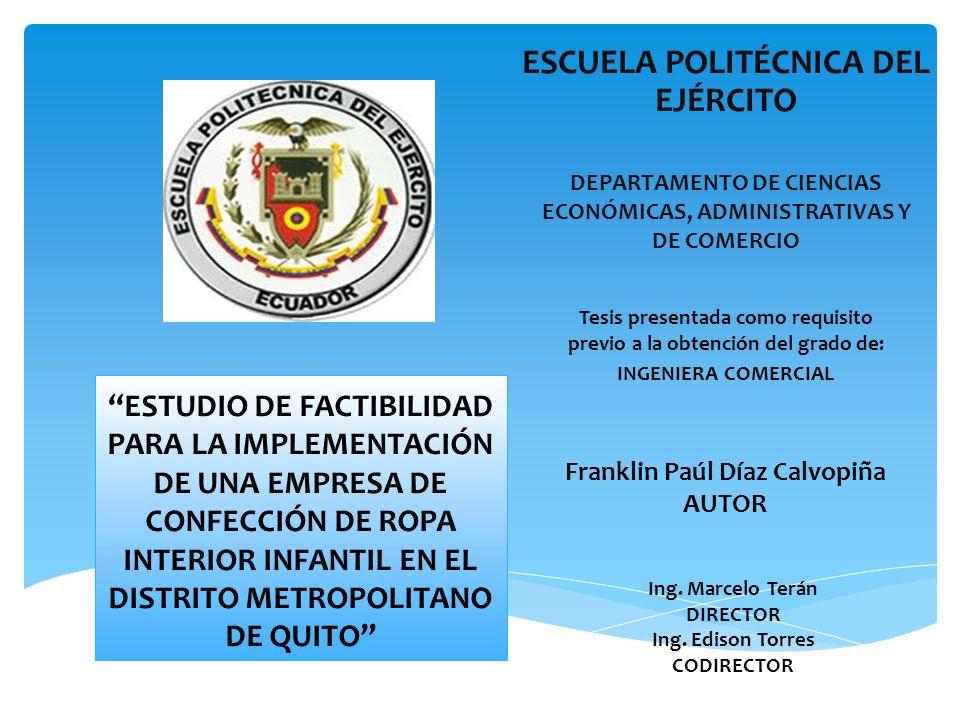 ESCUELA POLITÉCNICA DEL EJÉRCITO DEPARTAMENTO DE CIENCIAS ECONÓMICAS, ADMINISTRATIVAS Y DE COMERCIO Tesis presentada como requisito previo a la obtenc