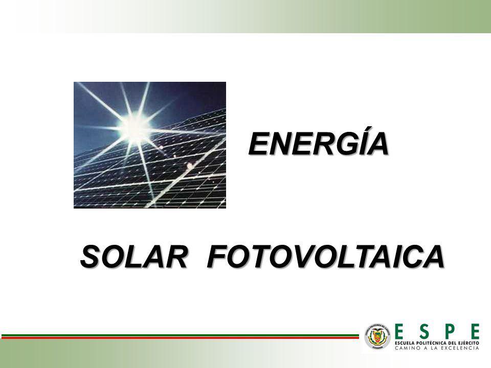 ENERGÍA ENERGÍA SOLAR FOTOVOLTAICA