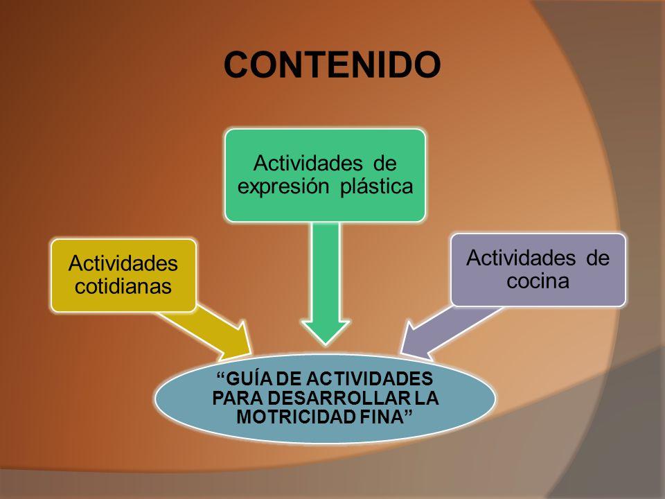 GUÍA DE ACTIVIDADES PARA DESARROLLAR LA MOTRICIDAD FINA DE NIÑOS/AS DE CUATRO A CINCO AÑOS PROPUESTA ALTERNATIVA