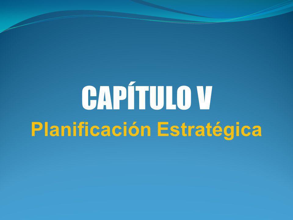 CAPÍTULO V Planificación Estratégica