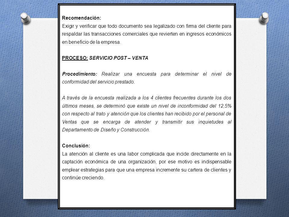 Recomendación: Exigir y verificar que todo documento sea legalizado con firma del cliente para respaldar las transacciones comerciales que revierten e