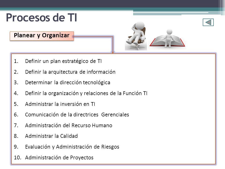 Planear y Organizar Procesos de TI