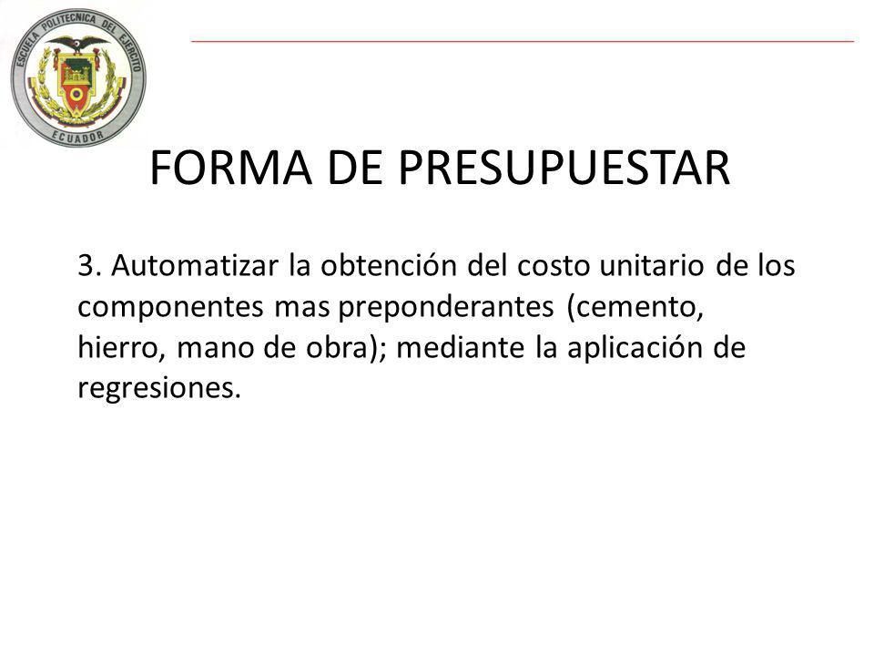 FORMA DE PRESUPUESTAR 3.
