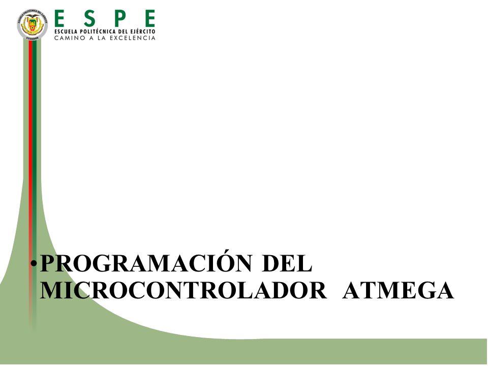 PROGRAMACIÓN DEL MICROCONTROLADOR ATMEGA