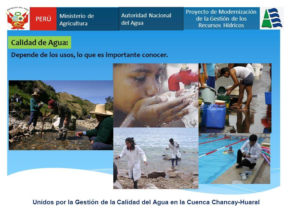 PERÚ Autoridad Nacional del Agua Proyecto de Modernización de la Gestión de los Recursos Hídricos Ministerio de Agricultura Unidos por la Gestión de l
