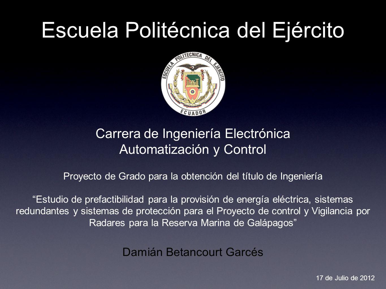 Escuela Politécnica del Ejército Carrera de Ingeniería Electrónica Automatización y Control Proyecto de Grado para la obtención del título de Ingenier