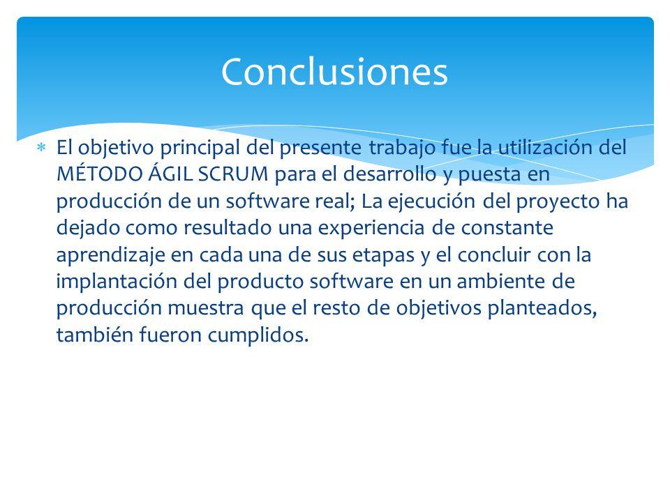 El objetivo principal del presente trabajo fue la utilización del MÉTODO ÁGIL SCRUM para el desarrollo y puesta en producción de un software real; La