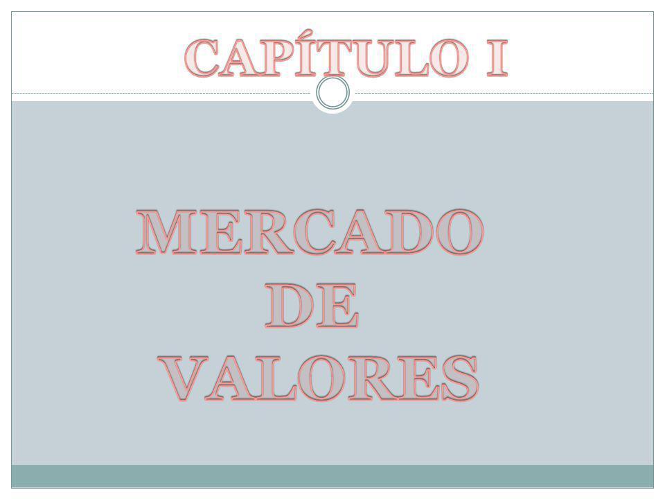MERCADO DE VALORES -Mercado de valores del Ecuador están ligado a la historia de la Bolsa de Comercio.