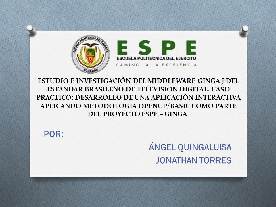 ESTUDIO E INVESTIGACIÓN DEL MIDDLEWARE GINGA J DEL ESTANDAR BRASILEÑO DE TELEVISIÓN DIGITAL.