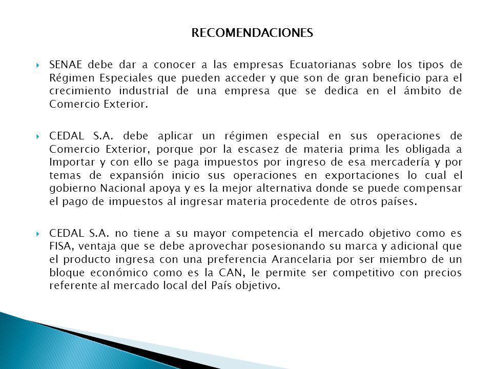 SENAE debe dar a conocer a las empresas Ecuatorianas sobre los tipos de Régimen Especiales que pueden acceder y que son de gran beneficio para el crec